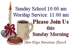 Welcome Sign New Hope Moravian Church, 2897 Sandy Ford Road, Newton, North Carolina 28658